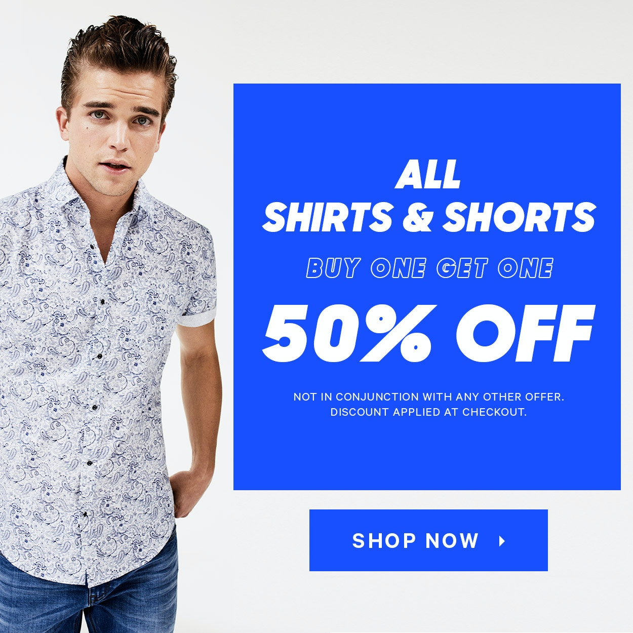 Buy one, get one 50% off shirts and shorts