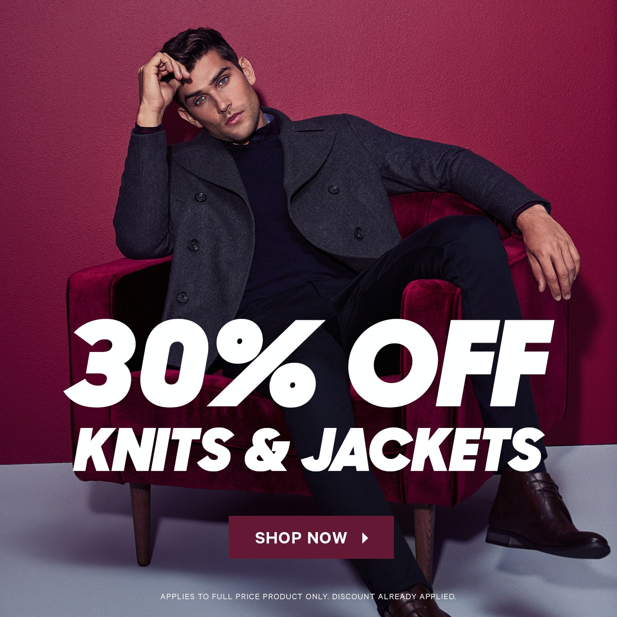 30% Off knits and Jackets